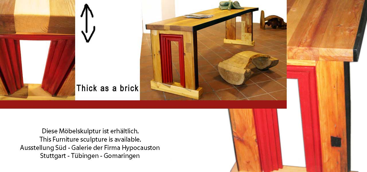 Thick as a brick Tisch upcycling Möbelunikat
